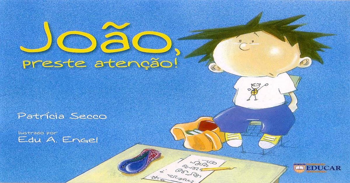 João, preste atenção! Livro infantil sobre Dislexia