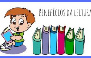 Benefícios da leitura e a importância para crianças e adultos