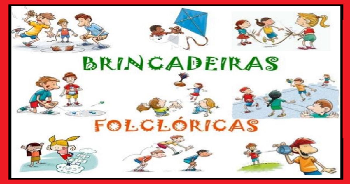 Sugestões deBrincadeiras Folclóricas para trabalhar com alunos das series inicias.