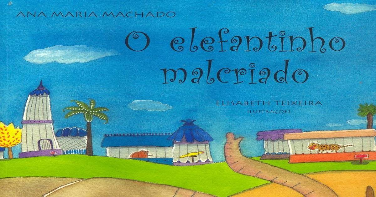 Confira nesta postagem atividades de Leitura e Interpretação de Texto O elefantinho malcriado, para alunos do Ensino Fundamental e disponível em WORD.