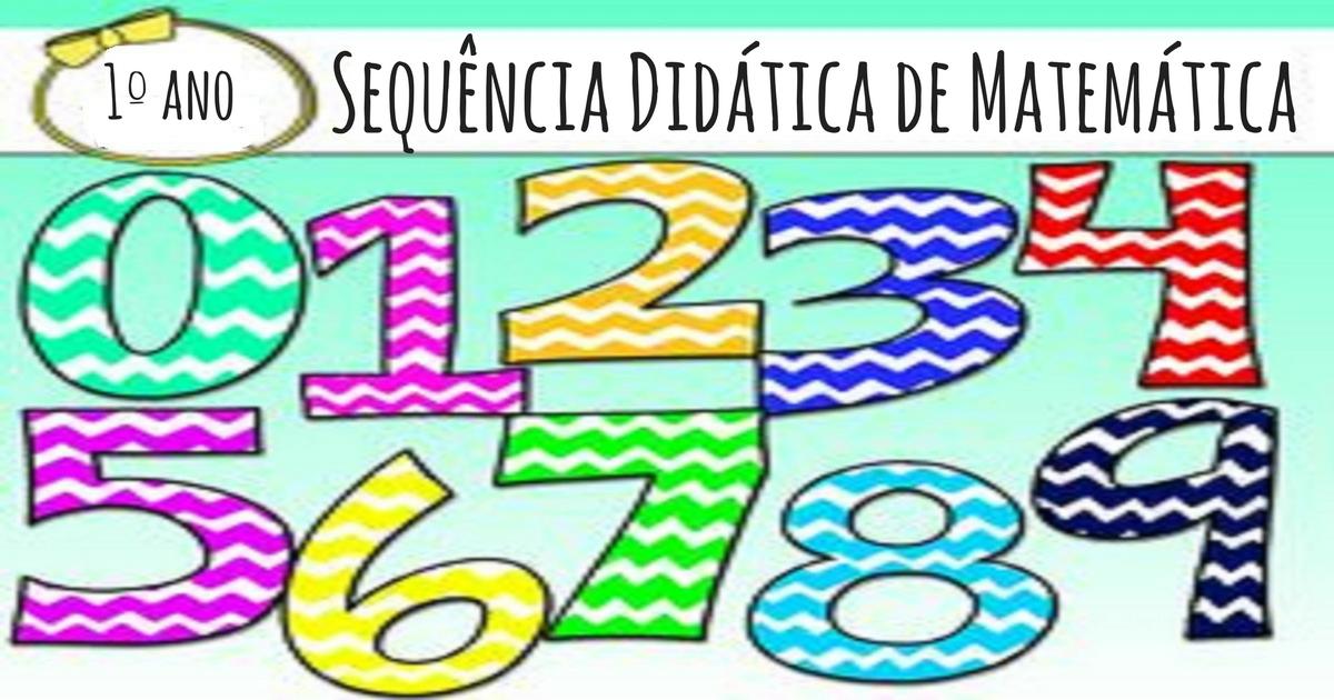 Sequência Didática de Matemática para o 1º ano do Ensino Fundamental