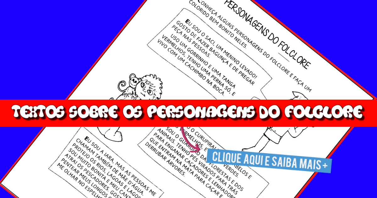 Textos sobre os personagens do Folclore
