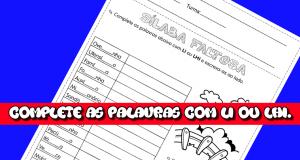 Atividades de Português complete as palavras com LI ou LHI.