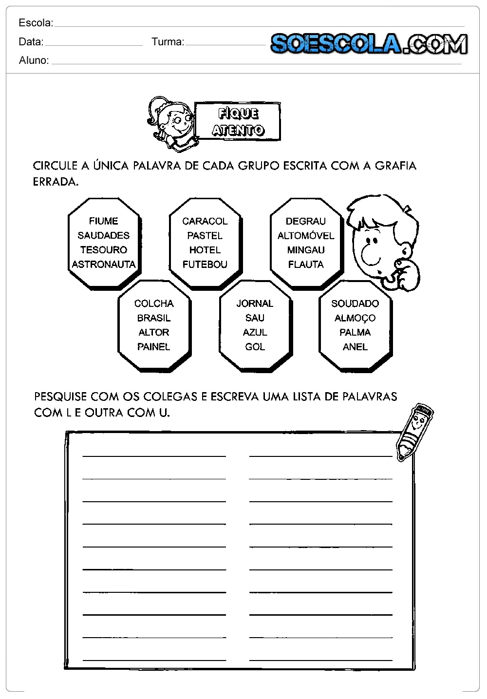 Atividades Ortografia do L ou U: Circule e Escreva uma lista de palavras