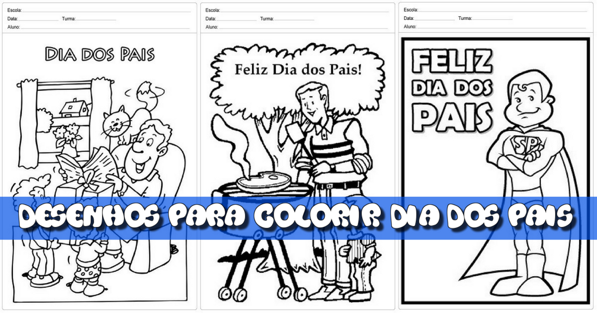 Desenhos Para Colorir Sobre Dia Dos Pais