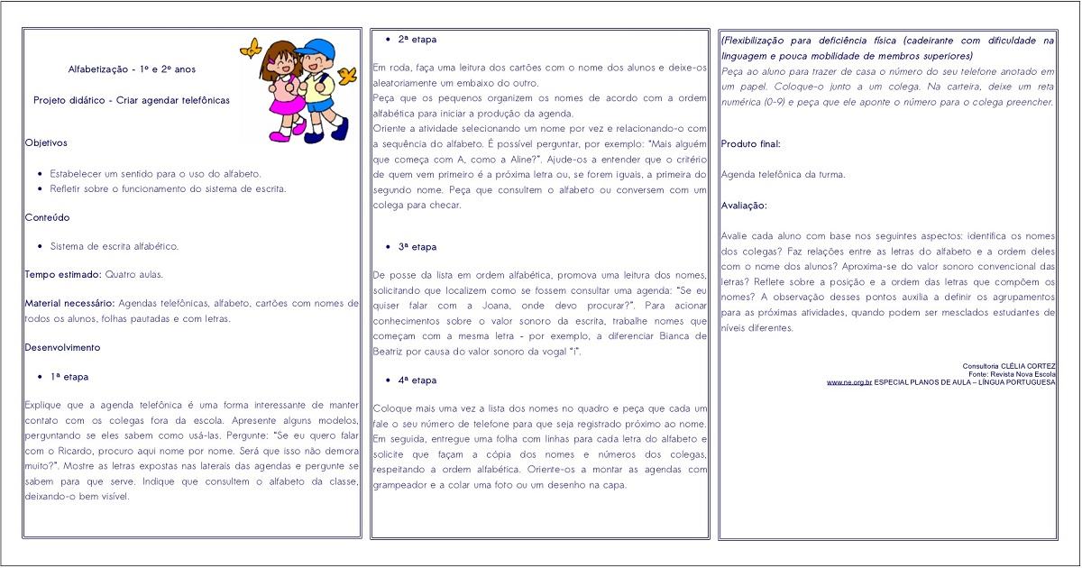 Projeto Didático para trabalhar sistema de escrita alfabético.