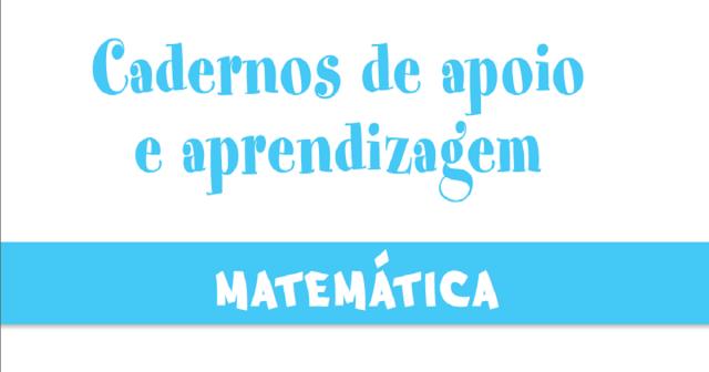 Caderno de Apoio e Aprendizagem de Matemática para 4º ano.