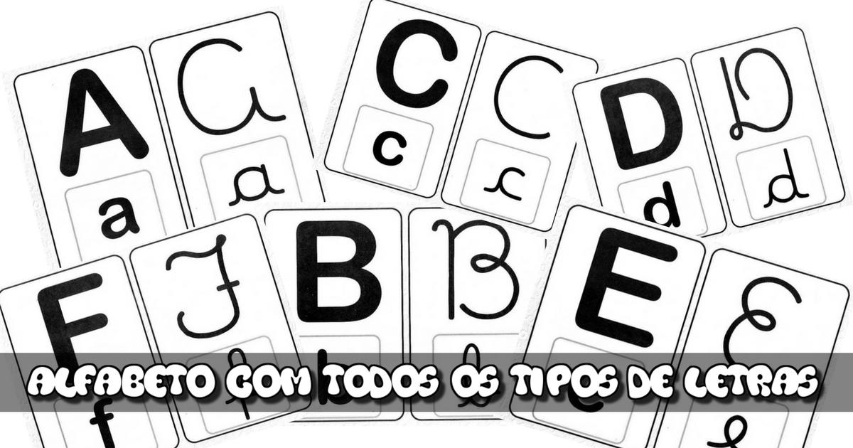 Alfabeto Com Todos Os Tipos De Letras Para Imprimir So Escola