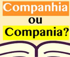 Companhia ou Compania? - Como Escrever Certo? Dicas de Português.