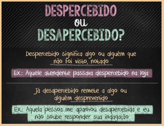 Despercebido ou Desapercebido? Significado e Dicas de Português.