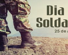 Dia do Soldado - 25 de Agosto - Origem, Deveres, Valores e Ética.