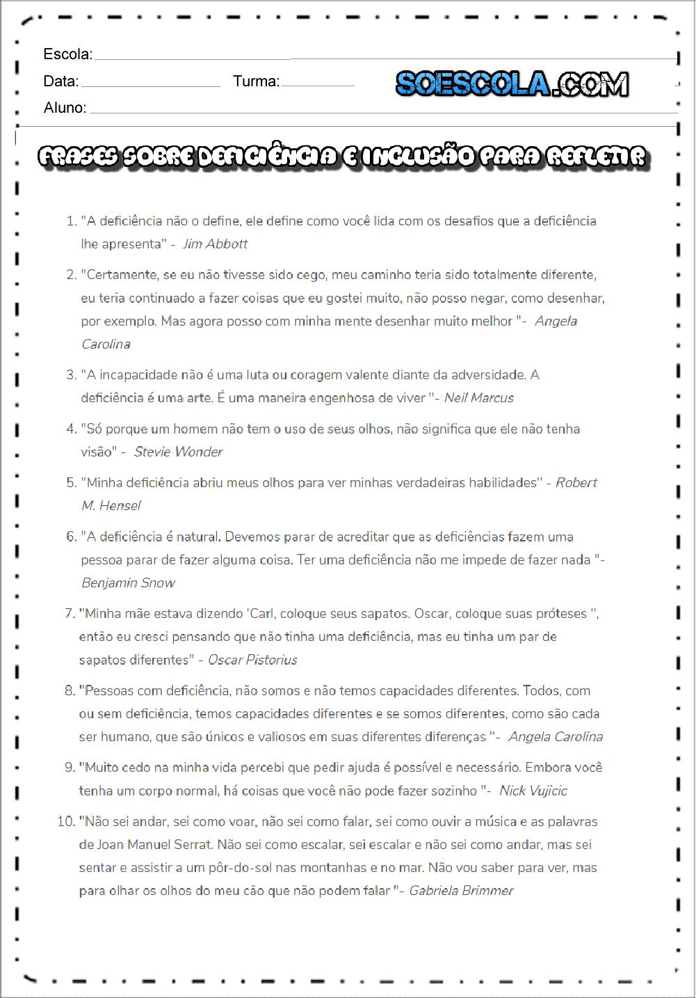 Frases Sobre Deficiência E Inclusão Para Refletir Com Os Filhos Da Casa