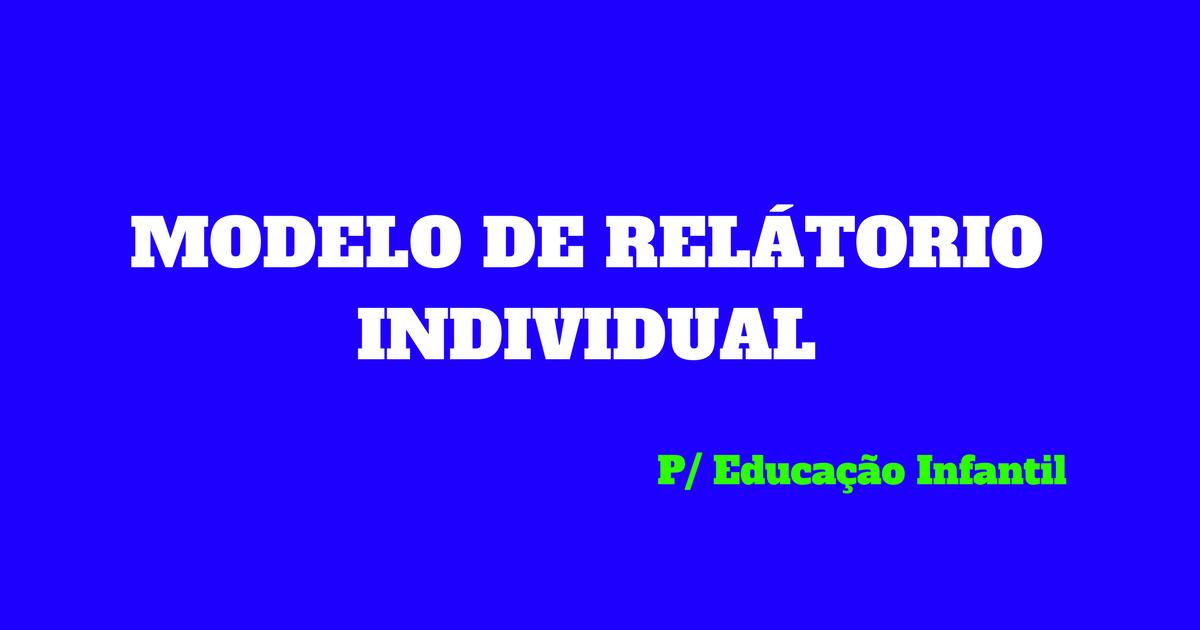 Amado Modelo de relatório individual para educação infantil — SÓ ESCOLA KF68