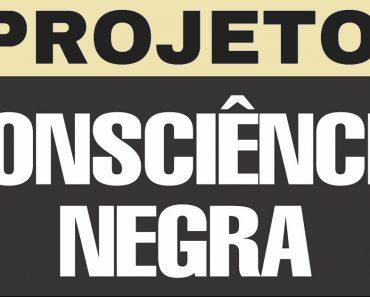 Projeto Dia da Consciência Negra - Ensino Fundamental, Médio e EJA.