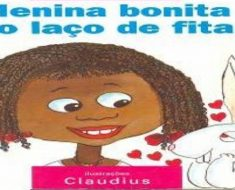 Projeto Menina Bonita do Laço de Fita para Ensino Fundamental
