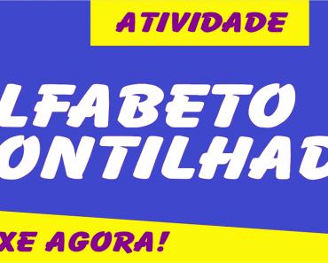 Alfabeto Pontilhado - Atividades Educativas.