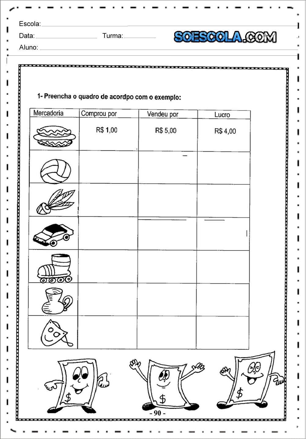 Muito Atividades com Sistema Monetário - Para Imprimir: Atividades de  HO35