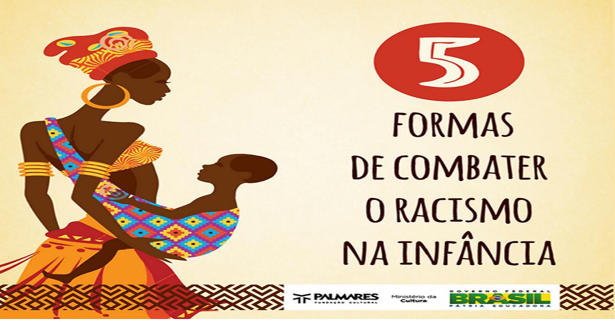 Dicas para Combater o Racismo na Infância - 5 formas simples e eficazes