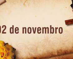 Finados - Dia de Finados - 2 de Novembro - Origem, Mensagens e Frases.