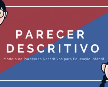 Parecer Descritivo Pré-Escola - Modelos de Pareceres Educação Infantil.