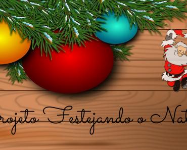 Projeto Festejando o Natal - Educação Infantil - Dezembro.