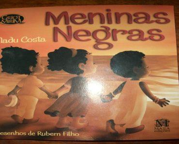Projeto Meninas Negras - Trabalhando o Dia da Consciência Negra.