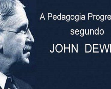 Dewey e o conceito da escola progressista