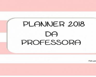 Planner 2018 para professores - Planejamento, Planos de Aula e mais