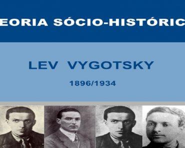 Teoria Sócio-Histórica de Lev Vygotsky