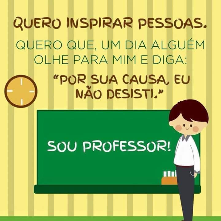 Quero inspirar pessoas.