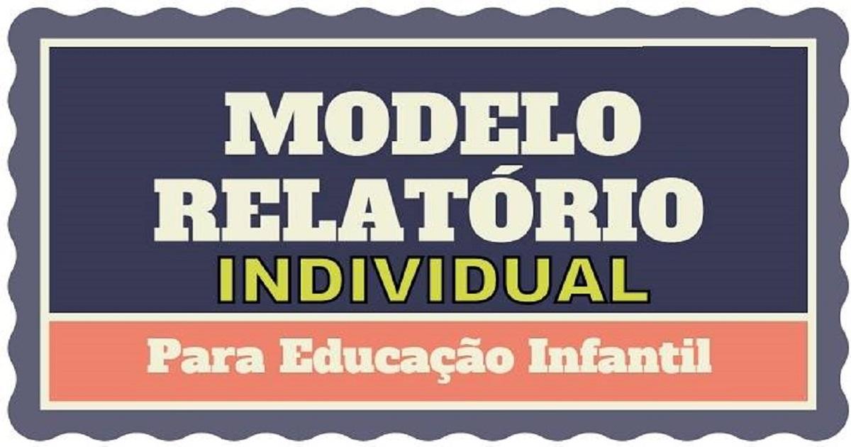 Relatório Individual Do Aluno Modelo E Dicas Para Relatório Individual