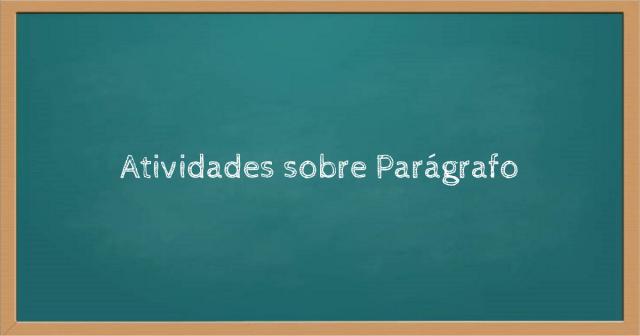 Atividades sobre Parágrafo