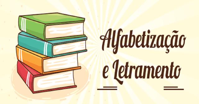 O letramento e a Alfabetização