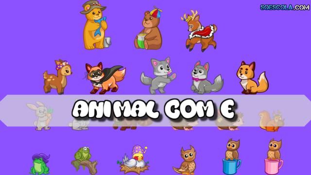 Animal com E