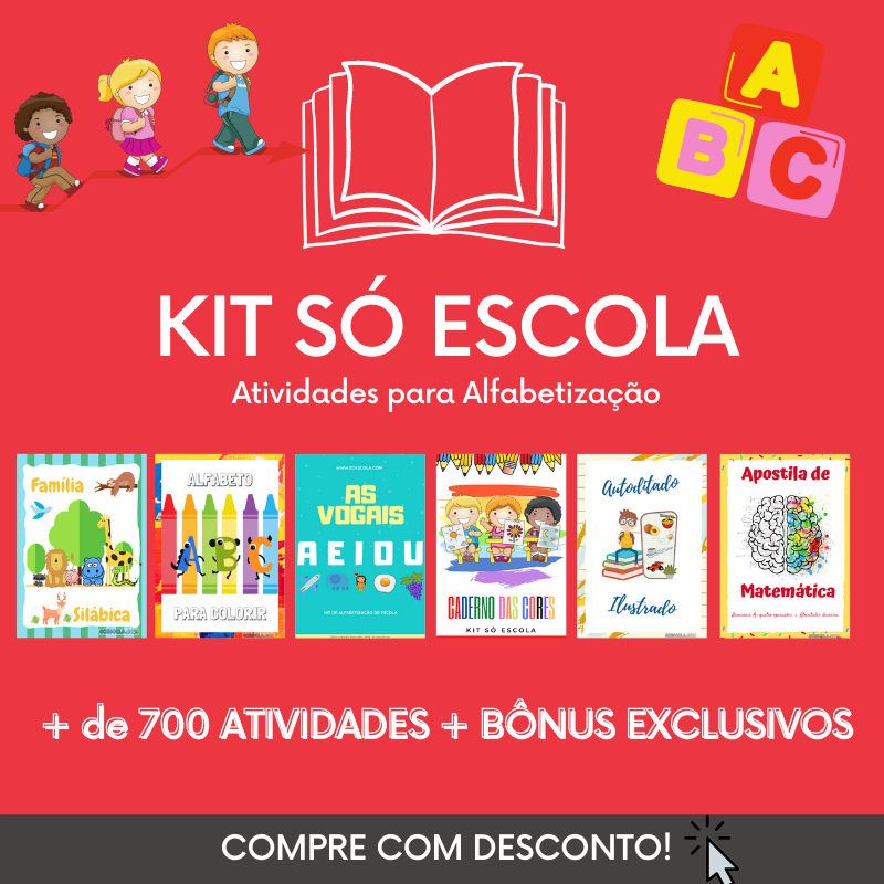 Kit de Alfabetização Só Escola